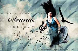SoundsOfFreedomMakeMeWannaTry. by fairytaleoflies