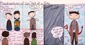 Misadventures of Cas: Hell Of A Joke by AlulaDreamCreations