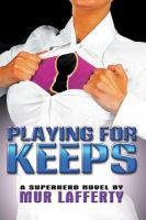 Playing for Keeps by dovel100