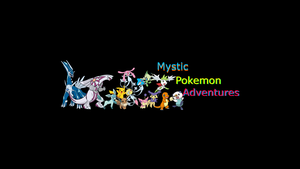 Youtube Art: Mystic Pokemon Adventures by Meluvsoshawott
