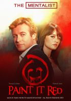 The Mentalist - Paint it red - Poster by Amro0