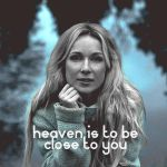 Heaven Is To Be Close To You - COVER by Lennves