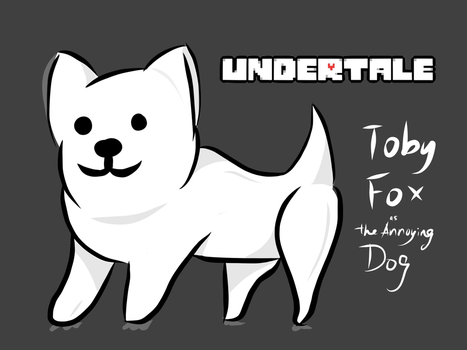 Toby Fox the Annoying Dog by Eggnatie