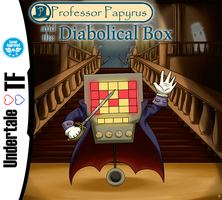 Professor Papyrus and the Diabolical Box by ArtificeBlade