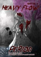 Period Chap. 4 Heavy Flow by Enock