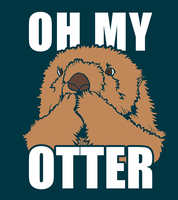 Oh My Otter! by DelusionInABox