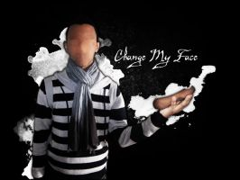 Change My Face by ChOkRi-AchRaF
