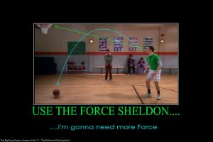 The Big Bang Theory: I'm gonna need more Force... by gamera68