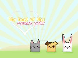 The land of the square pets by rukiko-chan