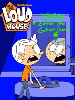 The Loud House: Enter the Ghost Gene by ArtIsMyMarc