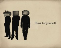 Think For Yourself by itsyouforme