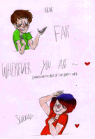 NEAR FAR WHEREVER YOU ARE by ProfessorDeLune
