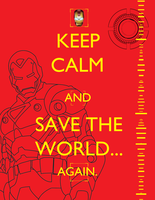 Keep calm and save the world! by Blue-Fayt
