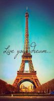 Live Your Dream by WanderlustMegs