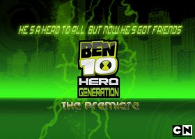 Ben 10 Hero Generation by therealkevinlevin