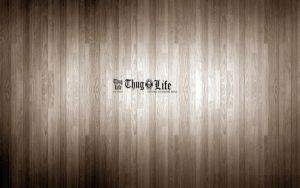 Thug Life Old Wood Wallpaper by V-E-G-A