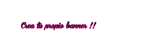 Crea tu propio banner ! PSD by Sofithaax by SofithaaxTutoriales