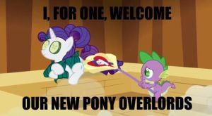 I, For One, Welcome The Ponies by Closer-To-The-Sun