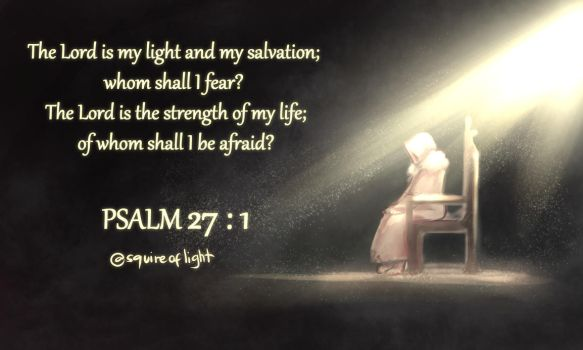 Psalm27:1 by squireoflight