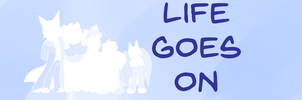 Life Goes On's Tapastic Banner by Omega-Warior