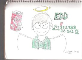 R.I.P. Edd by ScottandRamona4ever