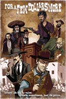 For a Few Dollars More by MechaBennett