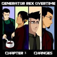 GENERATOR REX OVER TIME: CHANGES CHPT. 3 by Lizeth-Norma