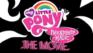 .My Little Pony: Friendship Is Magic: The Movie. by ZSparkonequus