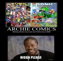 My Reaction to Archie Sonic Demotivational by Psyco-The-Frog