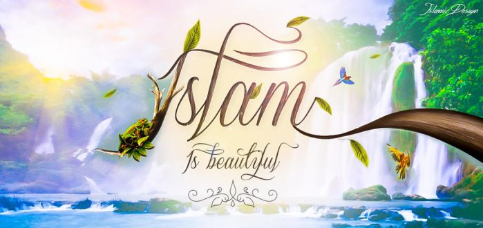 Islam Is Beautiful by JennahIsOurGoal