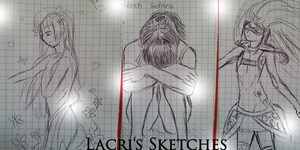Sketches :'3 by LacriChan