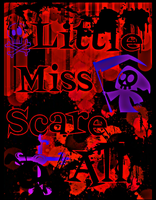 Little Miss Scare All by TigerBunny37TheGear