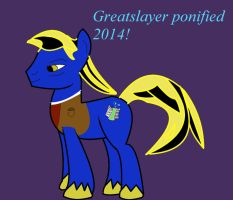 Greatslayer Ponified by luzhen
