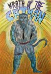 WRATH OF THE CATMAN ! by Glamvampyre