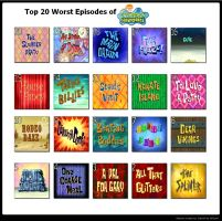 Top 20 Worst SpongeBob Episodes by KoopaKid17