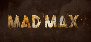 Rusted Metal Text Effect Inspired Mad Max Movie by Designslots