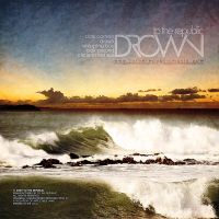 Drown - To The Republic Back by Fraawgz
