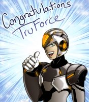 Congrats TruForce! by digitallyfanged