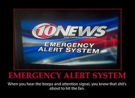 Emergency Alert System Demotivator by MrAngryDog