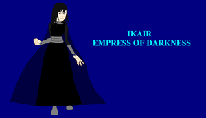 Ikair Empress of Darkness by Dragonfire92379