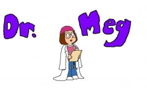 Doctor Meg by iLoveMegGriffin06