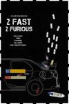 2 Fast 2 Furious (2003) by edgarascensao
