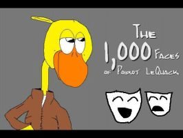 1,000 Faces of Poirot LeQuack by DoctorChibi
