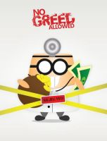 NO GREED ALLOWED by helios1027