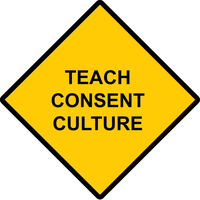 Teach Consent Culture by wetdryvac