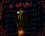 I've Turned Into A Monster by ChemicallyColorful