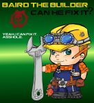 Baird The Builder by ShariIsLikeWHOA