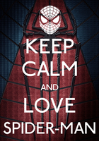 Keep Calm And Love Spider-Man Poster by MrAngryDog