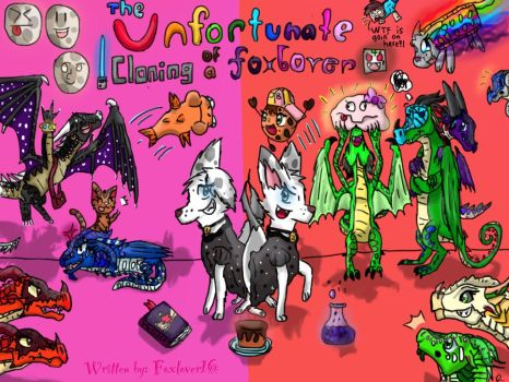 {{OLD}} The Unfortunate Cloning of a Foxlover by Draggirlmon