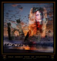 Tale about Fate of Atlantis..1 by Xantipa2-2D3DPhotoM